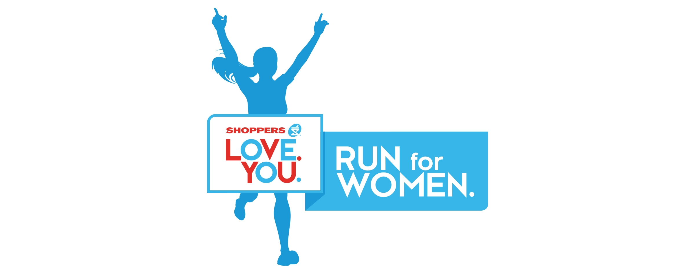 Shoppers LOVE.YOU. Run for Women.